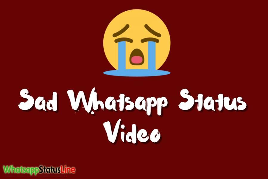 Sad Whatsapp Status Video Download - Downlaod