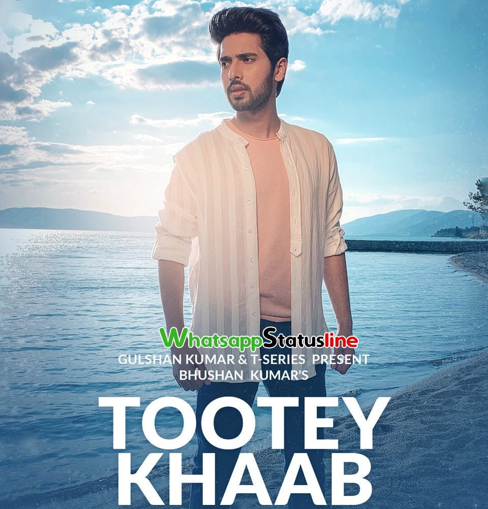 Tootey Khaab Armaan Malik Whatsapp Status Download Armaan Malik