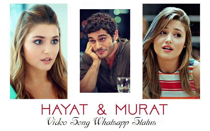 Hayat And Murat Whatsapp Status Video