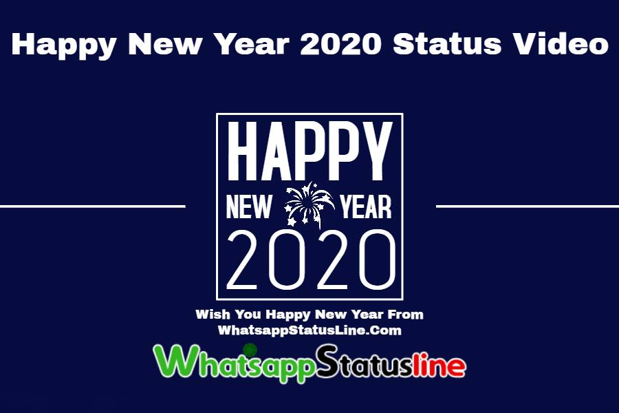 Happy New Year 2020 Status Video Download New Year Whatsapp