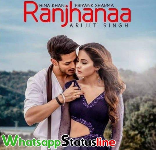 Raanjhana Arijit Singh Song Status Video Download