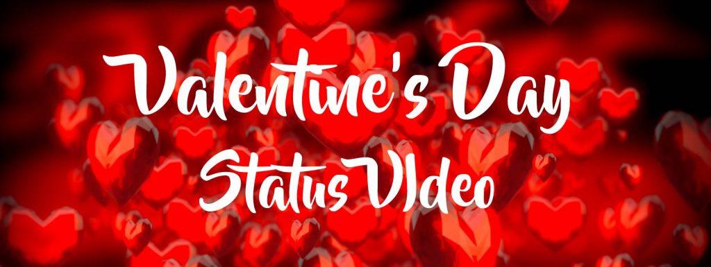 Valentine Day 2020 Status Video Download Whatsapp Status Videos