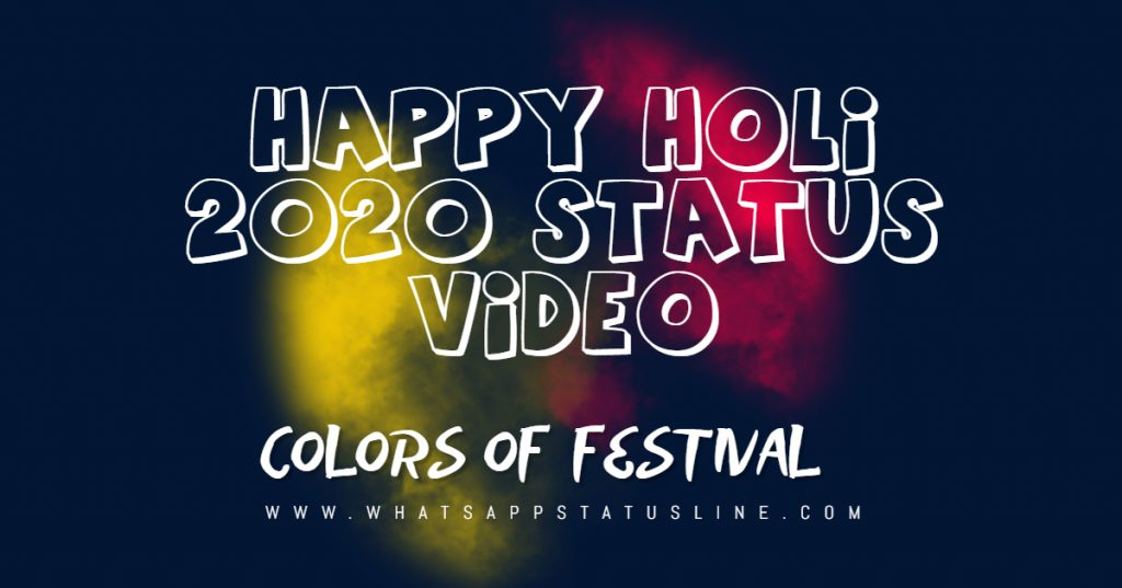 Happy Holi 2020 Status Video Download