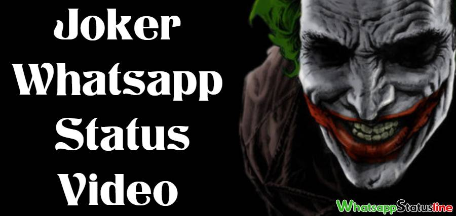 Joker Whatsapp Status Video Download