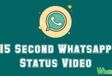 15 Second Whatsapp Status Video