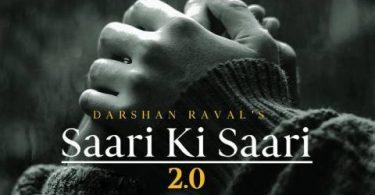 Saari Ki Saari 2.0 Darshan Raval Song Status Video