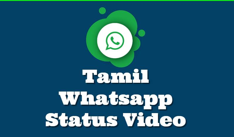 Tamil Whatsapp Status Video Download