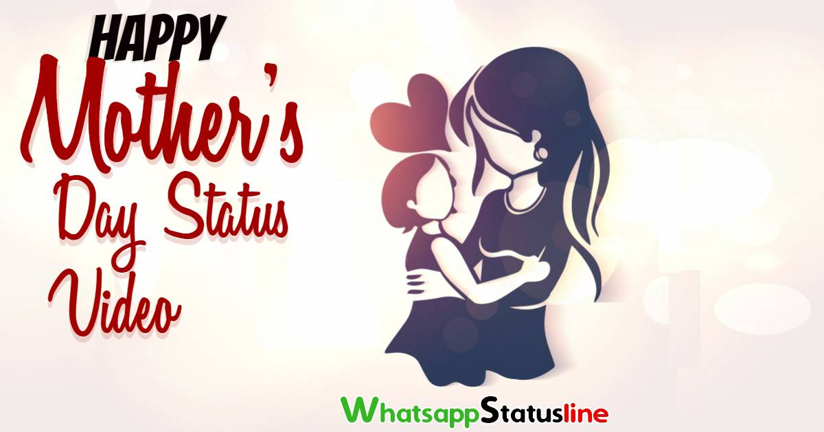 Mother's Day Wishes 2020 Status Video Downlaod