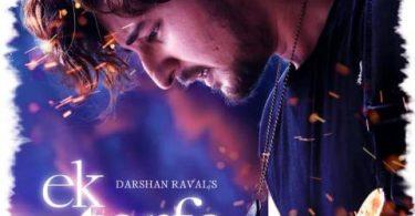 Ek Tarfa Darshan Raval Song Status Video