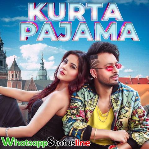 Kurta Pajama Song Tony Kakkar Status Video