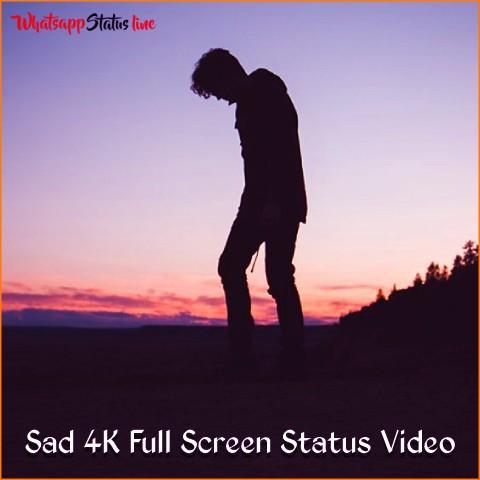 Sad 4K Full Screen Whatsapp Status Video