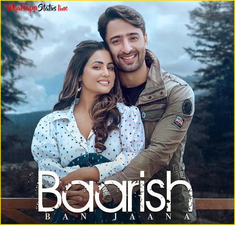 Baarish Ban Jaana Song Whatsapp Status Video