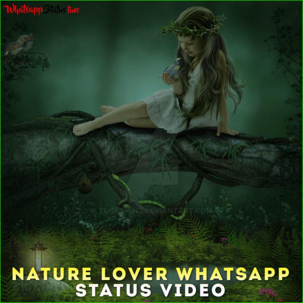 Nature Lover Whatsapp Status Video