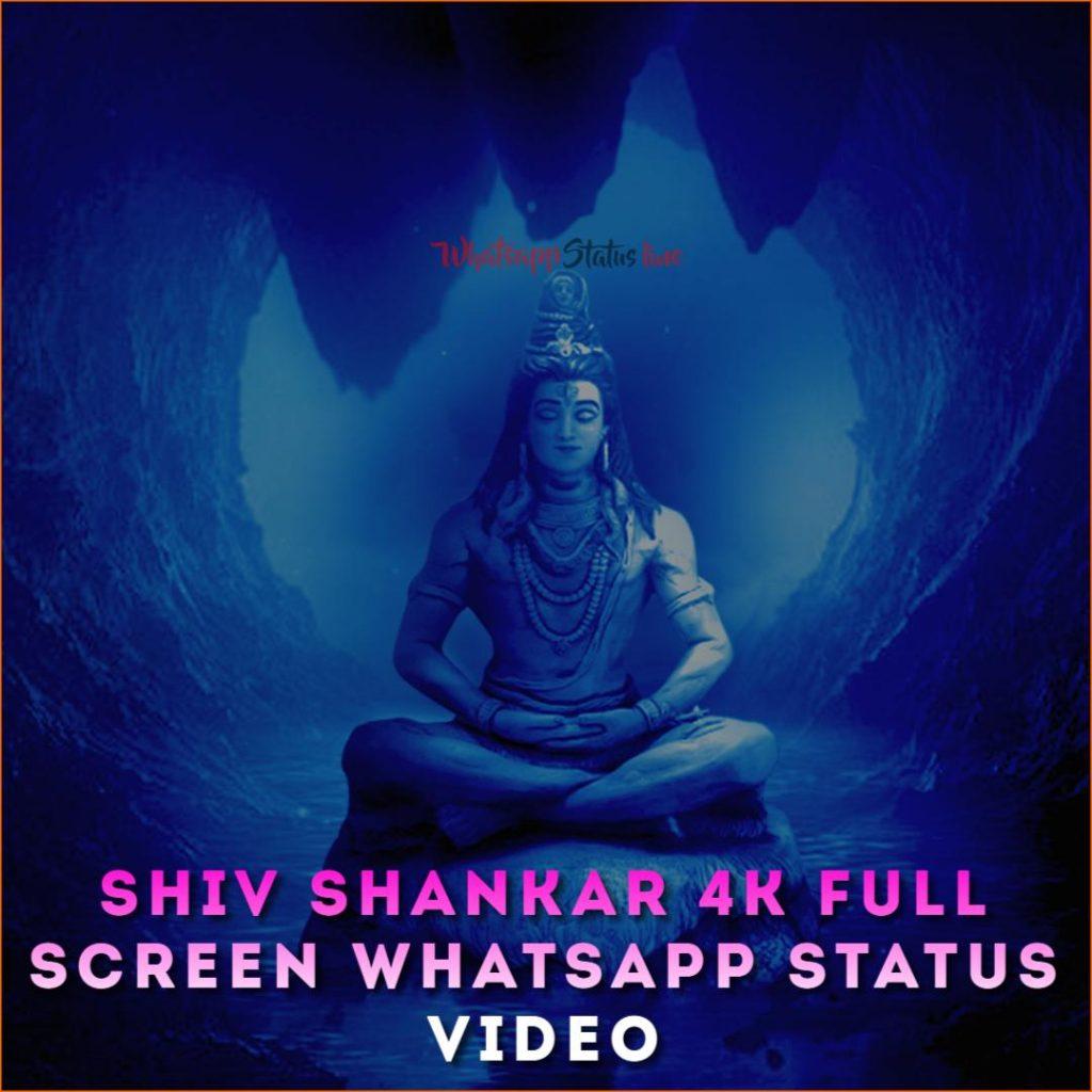 Shiv Shankar 4k Full Screen Whatsapp Status Video
