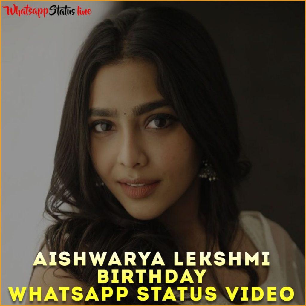Aishwarya Lekshmi Birthday Whatsapp Status Video