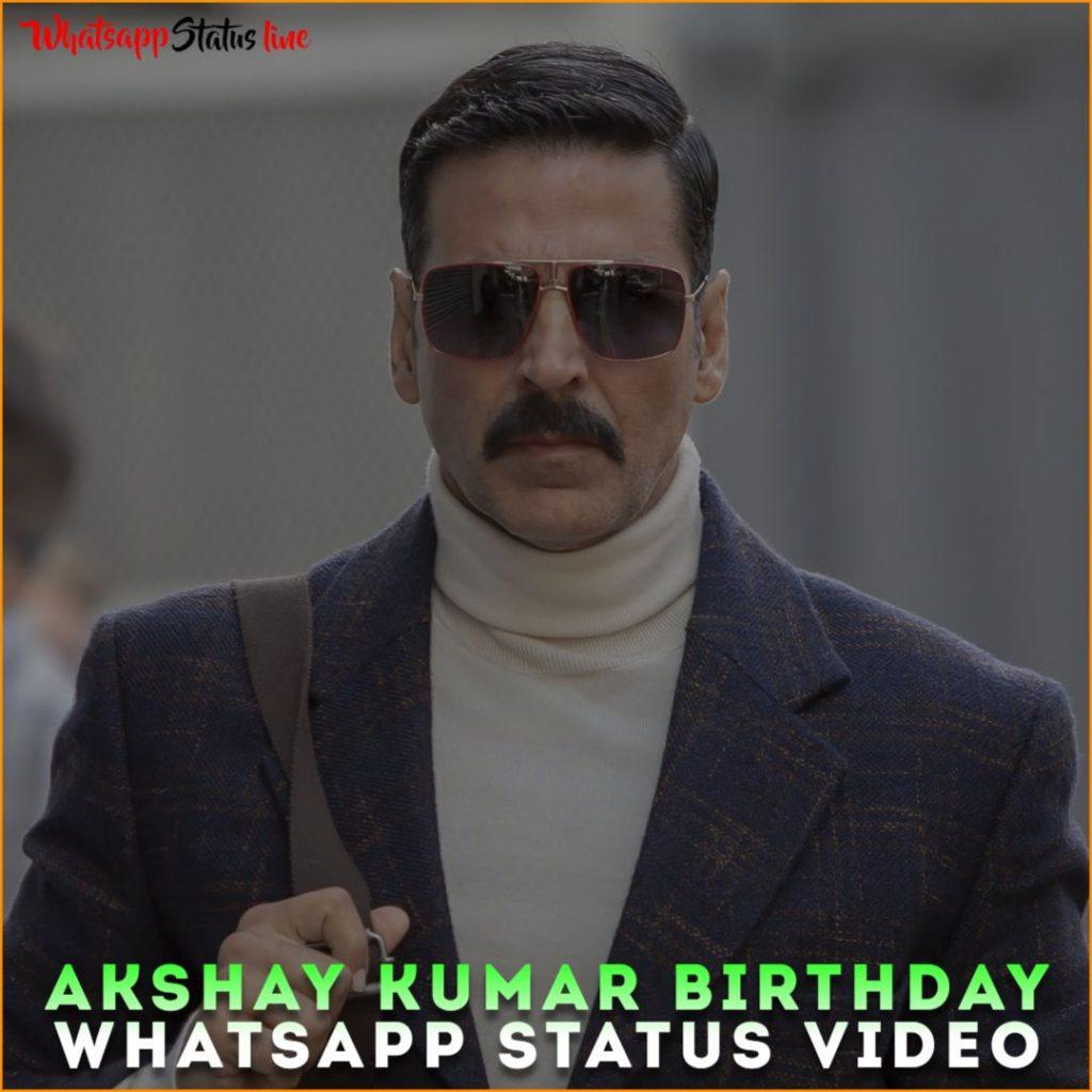 Akshay Kumar Birthday Whatsapp Status Video