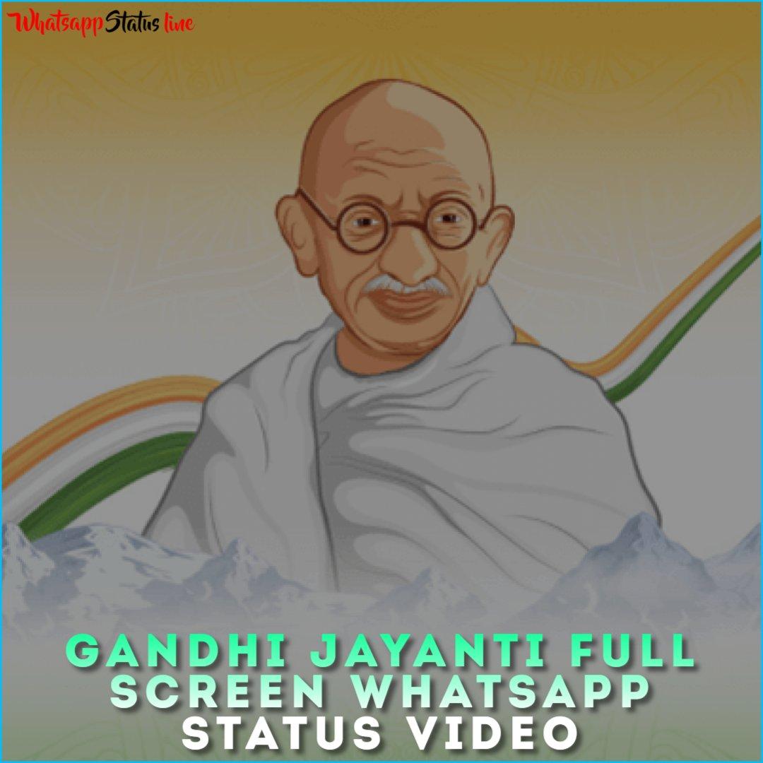 Gandhi Jayanti Full Screen Whatsapp Status Video