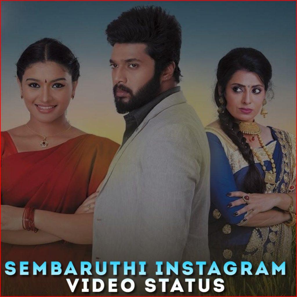 Sembaruthi Instagram Video Status