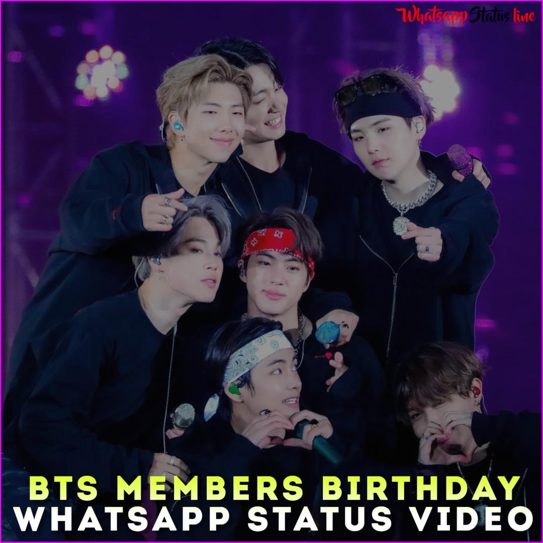 BTS Members Birthday Whatsapp Status Video