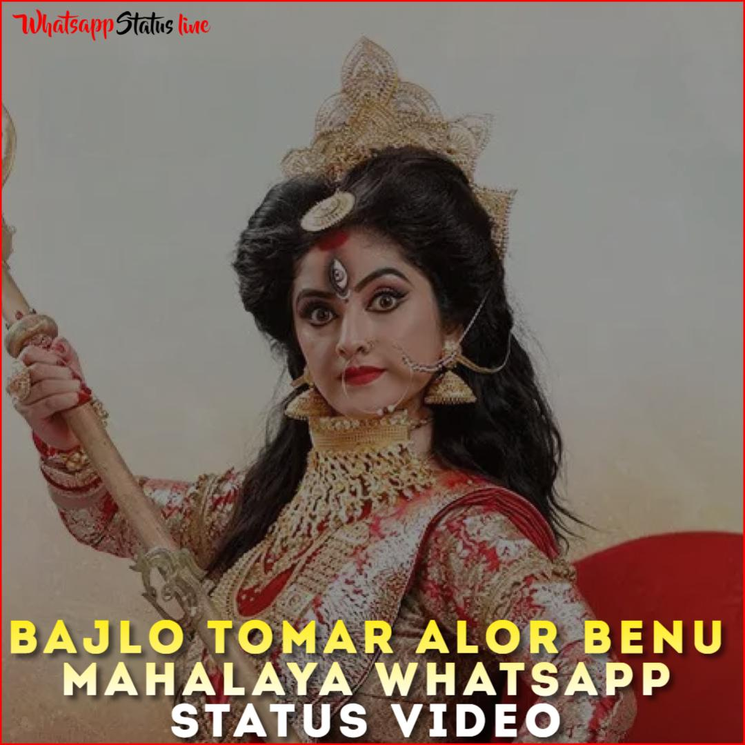 Bajlo Tomar Alor Benu Mahalaya Whatsapp Status Video