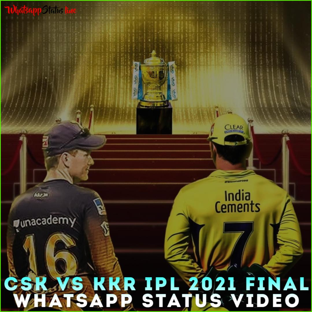 CSK vs KKR IPL 2021 Final Whatsapp Status Video