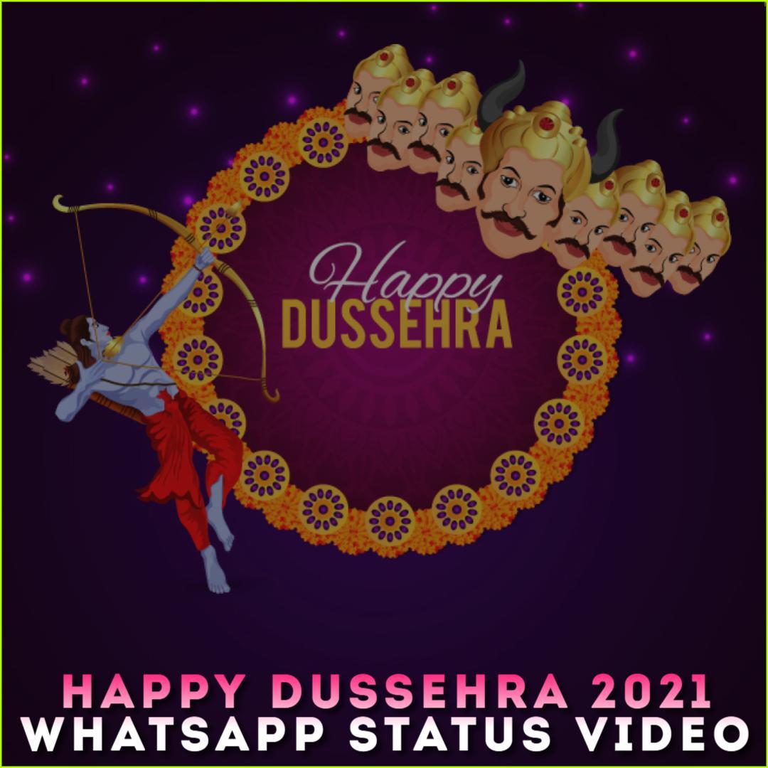 Happy Dussehra 2021 Whatsapp Status Video