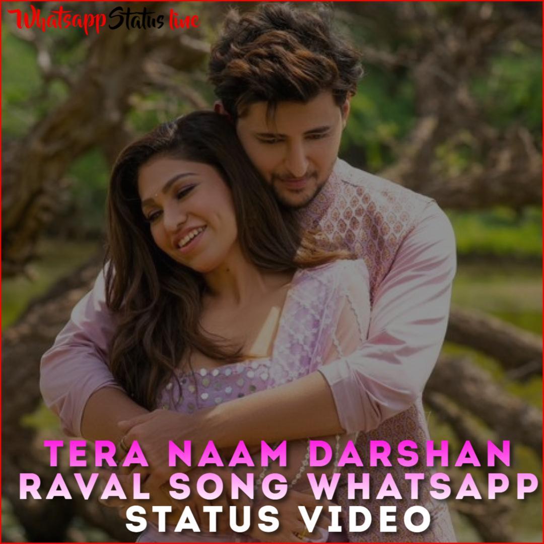 Tera Naam Darshan Raval Song Whatsapp Status Video